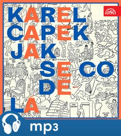 Jak se co dělá, mp3 - Karel Čapek