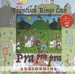 Pra Pra Pra, CD - František Ringo Čech