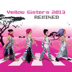 2013 REMIXED (2CD) - Yellow Sisters