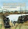 Železniční tratě Ústecko-teplické dráhy na starých pohlednicích