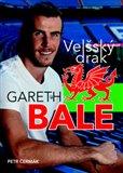 Gareth Bale Velšský drak - obálka