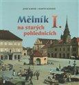 Mělník na starých pohlednicích I. - obálka