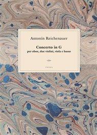 Antonín Reichenauer: Concerto in G per oboe, due violini, viola e basso