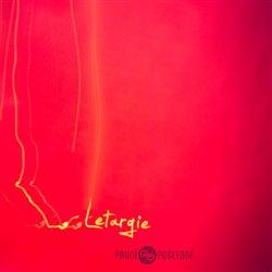 Letargie - První – Poslední