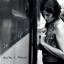 Amálka K. Třebická - Za okny rychlíku