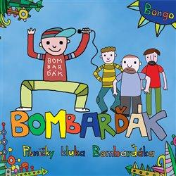 Písničky kluka BomBarďáka - 3B, BomBarďák