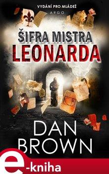 Šifra mistra Leonarda. Verze pro mládež - Dan Brown e-kniha