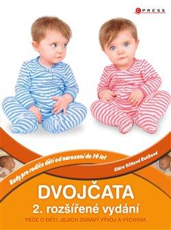 Dvojčata, 2. rozšířené vydání. Péče o děti, jejich zdravý vývoj a výchova - Klára Rulíková Vítková