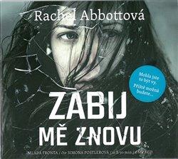 Zabij mě znovu, CD - Rachel Abbottová