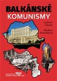 Balkánské komunismy - obálka