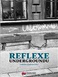 Reflexe undergroundu - obálka