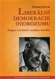 Liberální demokracie (ne)rozumu (Popper a ti druzí v analýze metafor) - obálka