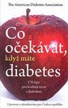 Obálka knihy Co očekávat, když máte diabetes