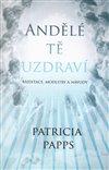 Obálka knihy Andělé tě uzdraví
