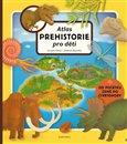 Atlas prehistorie pro děti - obálka