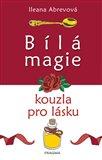 Obálka knihy Bílá magie.