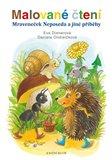 Malované čtení: Mraveneček Neposeda a jiné příběhy - obálka