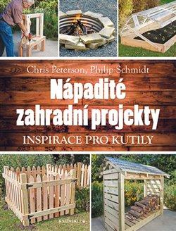 Obálka titulu Nápadité zahradní projekty