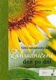 Zahradničení den po dni (Velký zahradnický rádce) - obálka