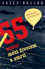 55 minut mezi životem a smrtí