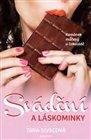 Svádění a láskominky (Románek máčený v čokoládě) - obálka