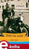 Život na cestě: autobiografie - obálka