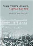 Česká politická pravice v letech 1938–1945 - obálka