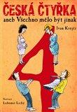 Česká čtyřka aneb Všechno mělo být jinak - obálka