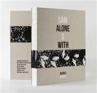 Sám s fotografiou / Alone with Photography