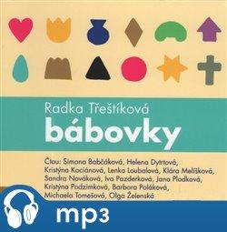 Bábovky, mp3 - Radka Třeštíková
