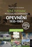 Nové putování po československém opevnění 1935-1989 - Kapesní průvodce - obálka