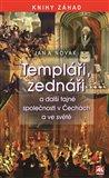Templáři, zednáři a jiné tajné společnosti v Čechách a ve světě - obálka