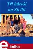 Tři hároši na Sicílii - obálka
