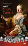 Muži Marie Terezie (Její milovaní, její rádci a opory trůnu) - obálka