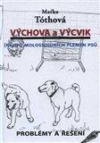 Výchova a výcvik ((nejen) molossoidních plemen psů) - obálka