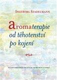 Aromaterapie od těhotenství po kojení - obálka