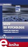 Úvod do psychologie (Učebnice pro střední školy a bakalářská studia na VŠ) - obálka