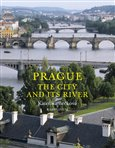 Prague: The City and Its River - obálka