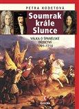 Soumrak krále Slunce (Válka o španělské dědictví 1701-1714) - obálka