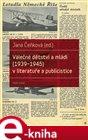 Válečné dětství a mládí (1939-1945) v literatuře a publicistice
