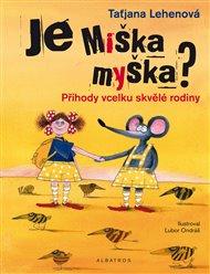 Je Miška myška?