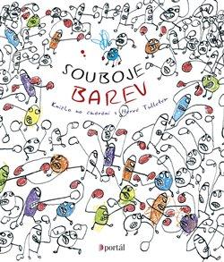 Souboje barev. Knížka na čmárání s Hervé Tulletem - Hervé Tullet