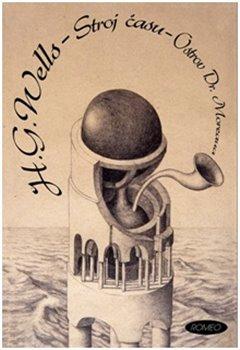 Stroj času / Ostrov Dr. Moreaua - Herbert George Wells