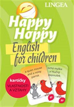 Happy Hoppy kartičky II: Vlastnosti a Vztahy. English for children - kol.