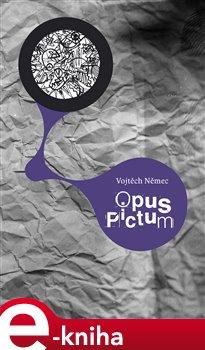 Opus Pictum - Vojtěch Němec e-kniha
