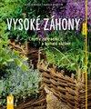 Vysoké záhony - Chytře zahradničit a bohatě sklízet