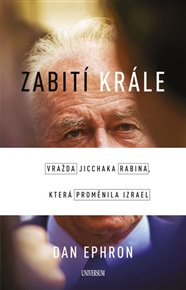Zabití krále - Vražda Jicchaka Rabina