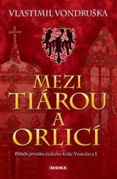 Obálka titulu Mezi tiárou a orlicí