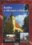Kniha o Slivenci a Holyni - obálka