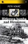 Obálka knihy Hitlerova bomba nad Hirošimou
